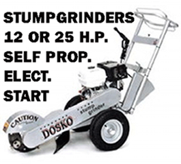 We rent stump grinder for any size stump. Self propelled stump grinders and electric start.