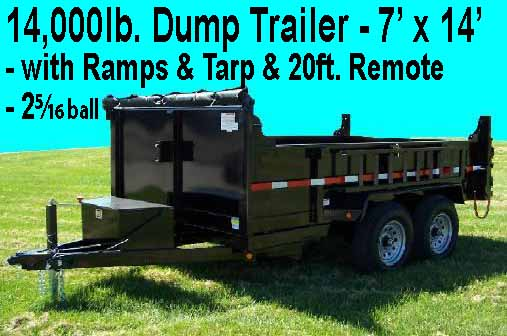 Dump Trailer 14,000lbs. with ramps if need to move equipment also